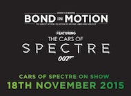 Bond In Motion Exhibition Featuring Cars of Spectre