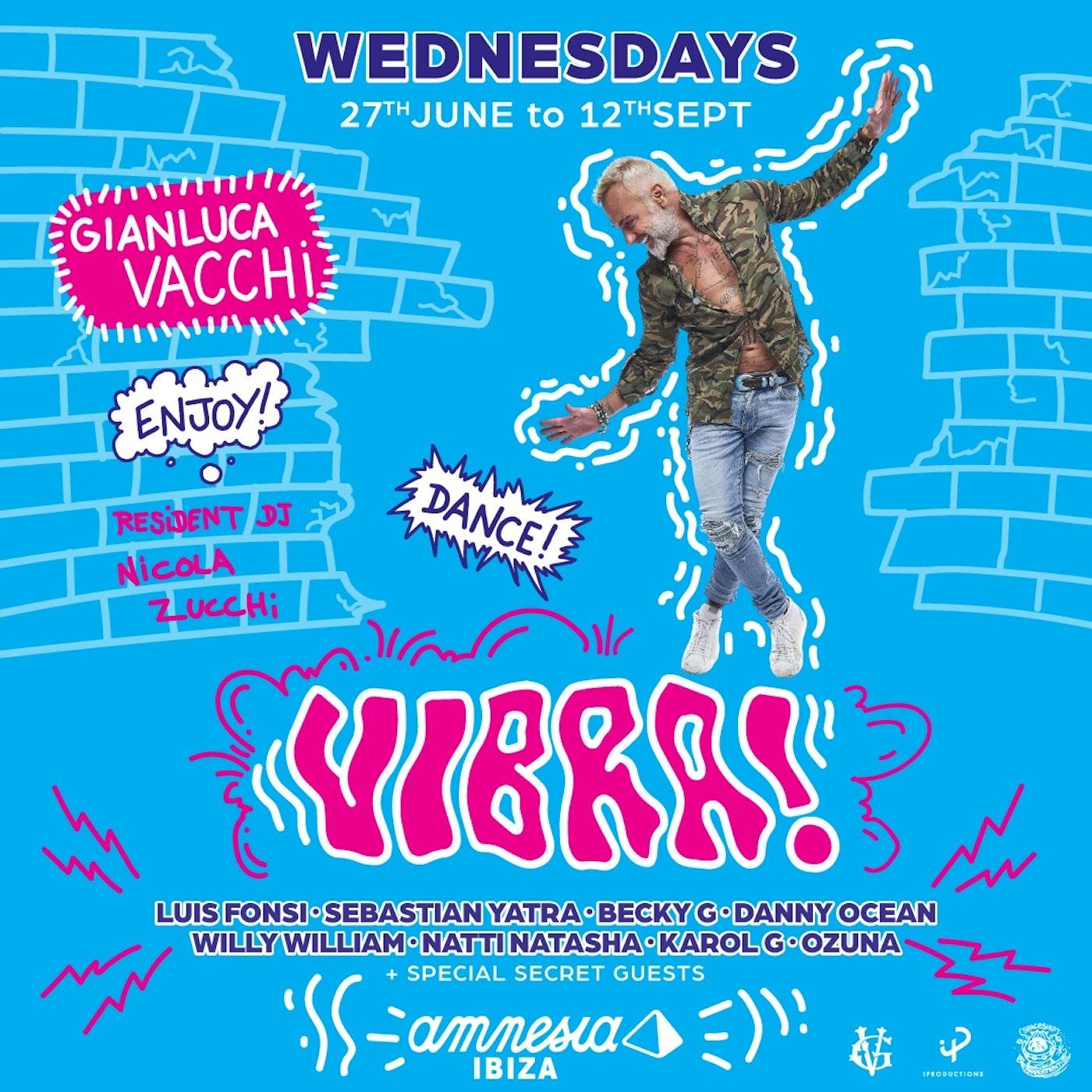 Vibra! en Amnesia Ibiza (miércoles)