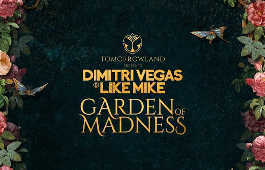 Tomorrowland Garden of Madness