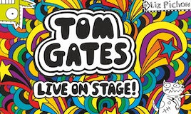 Tom Gates Live on Stage!