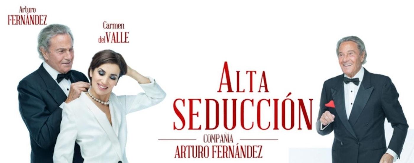 Alta Seducción, con Arturo Fernández y Carmen del Valle
